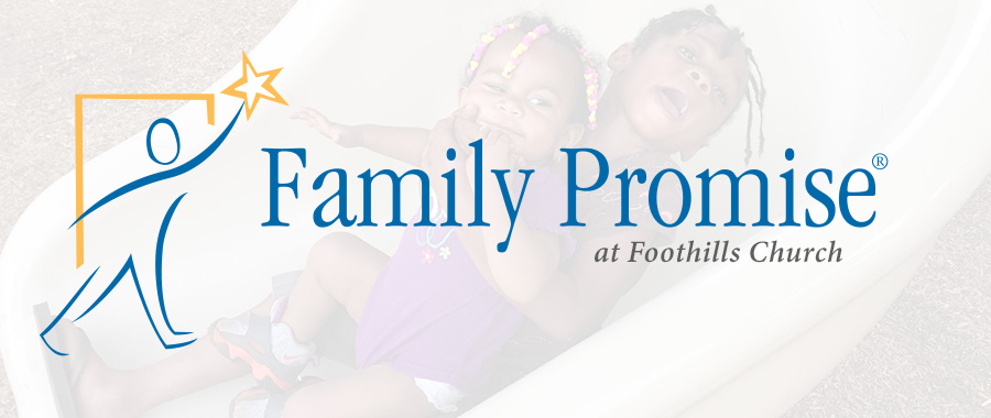 Foothills Church, Family Promise Ahwatukee Churches, Local Outreach