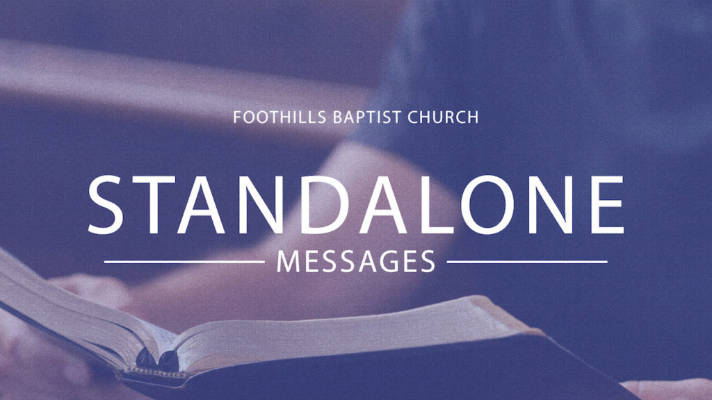 featured image for foothills baptist church messages